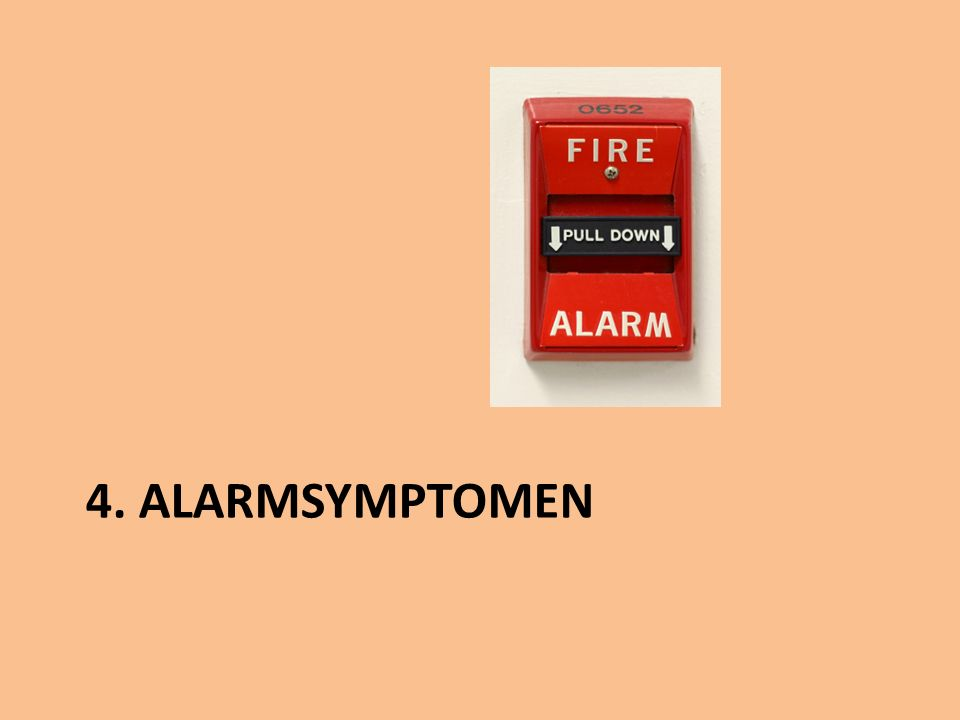 4. ALARMSYMPTOMEN