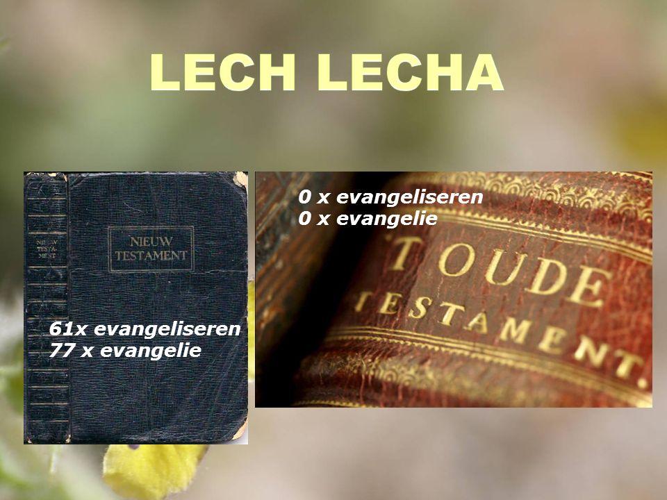61x evangeliseren 77 x evangelie 0 x evangeliseren 0 x evangelie