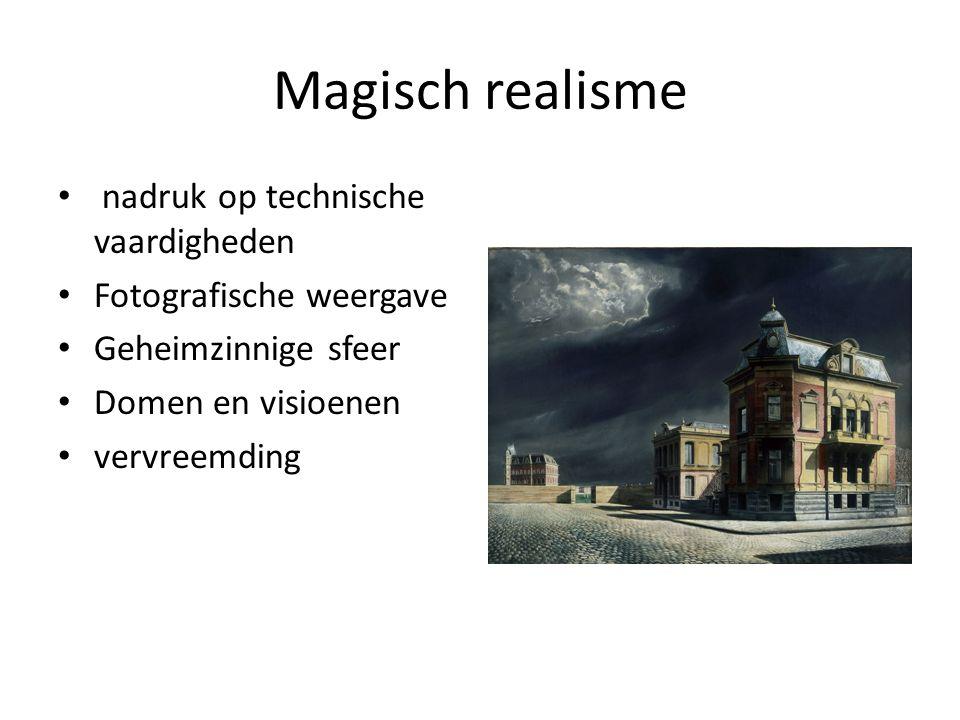 Magisch realisme nadruk op technische vaardigheden Fotografische weergave Geheimzinnige sfeer Domen en visioenen vervreemding