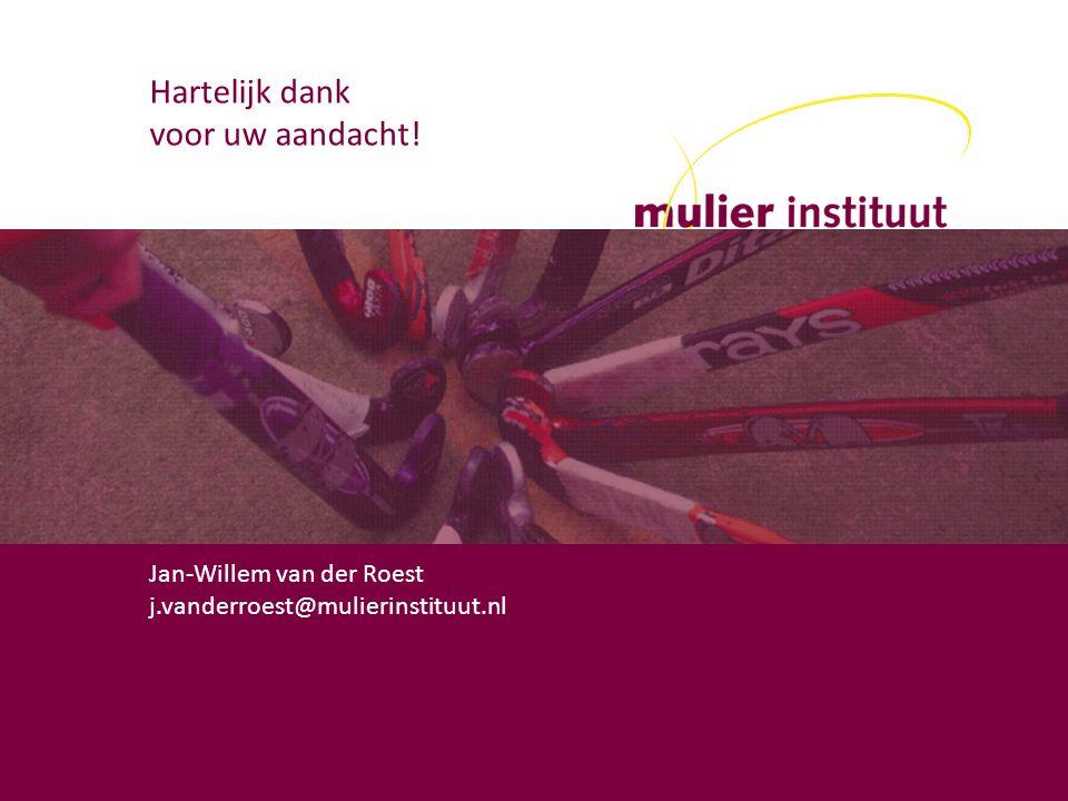 mulier instituut Herculesplein 269 3584 AA Utrecht t (030) 721 02 20 i www.mulierinstituut.nl Hartelijk dank voor uw aandacht! Jan-Willem van der Roes