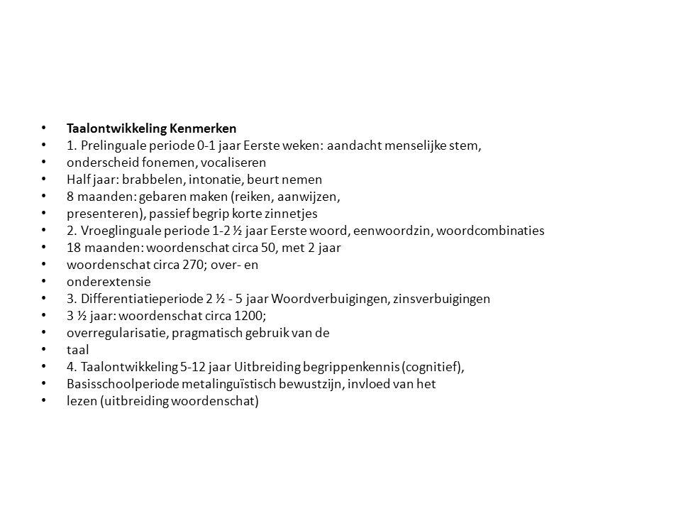 Taalontwikkeling Kenmerken 1.