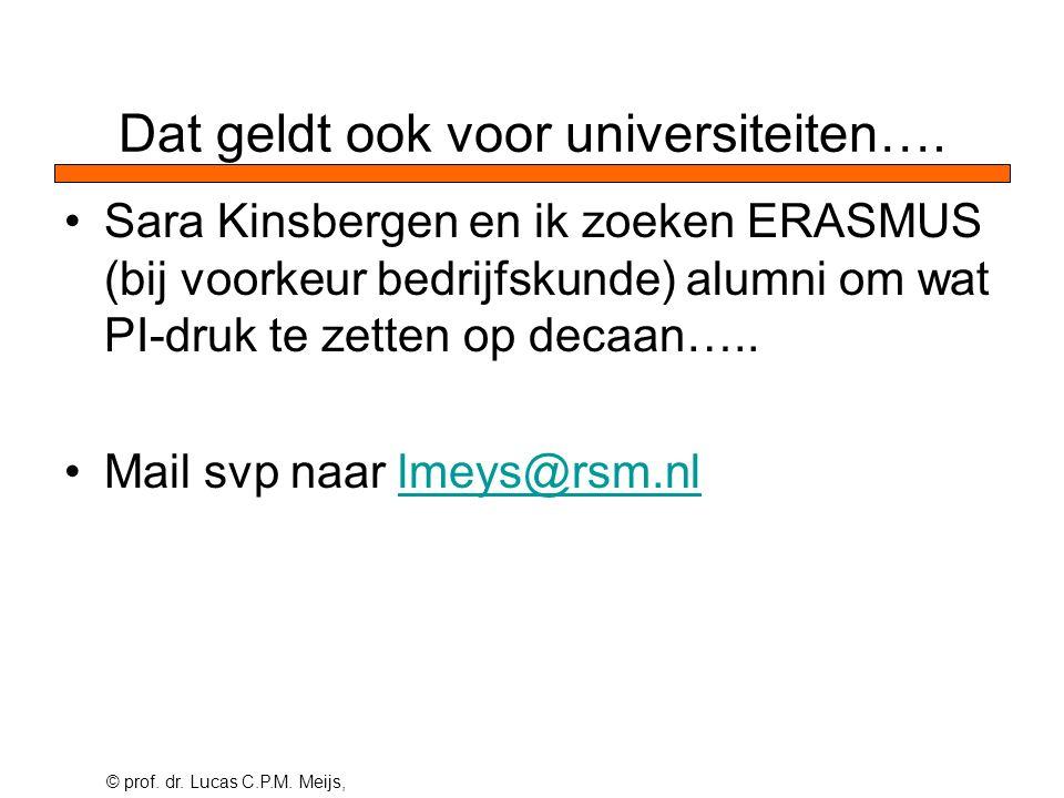 © prof. dr. Lucas C.P.M. Meijs, Dat geldt ook voor universiteiten….