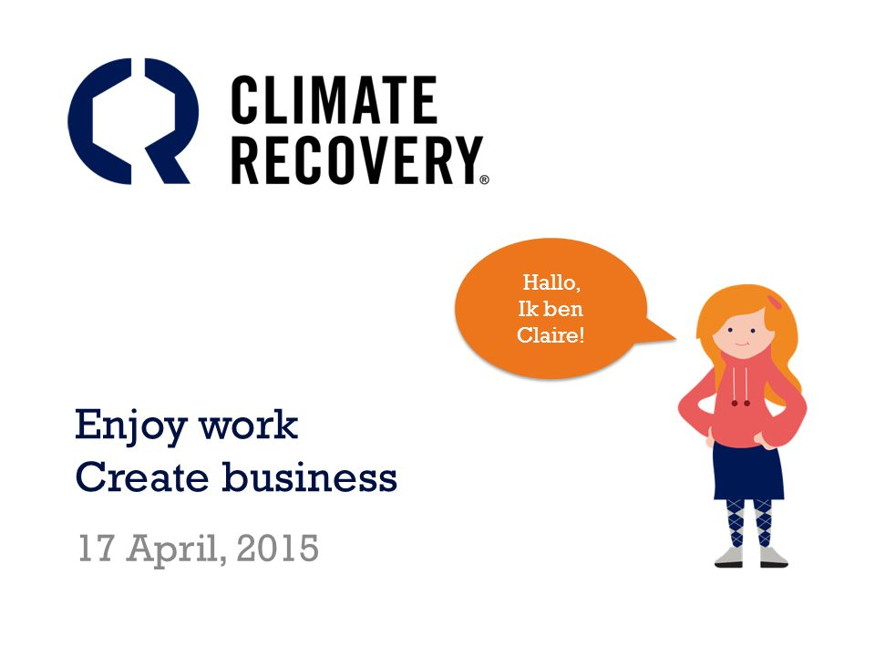 Wat is Climate Recovery.Climate Recovery (CR) komt uit Kalmar, Zweden.