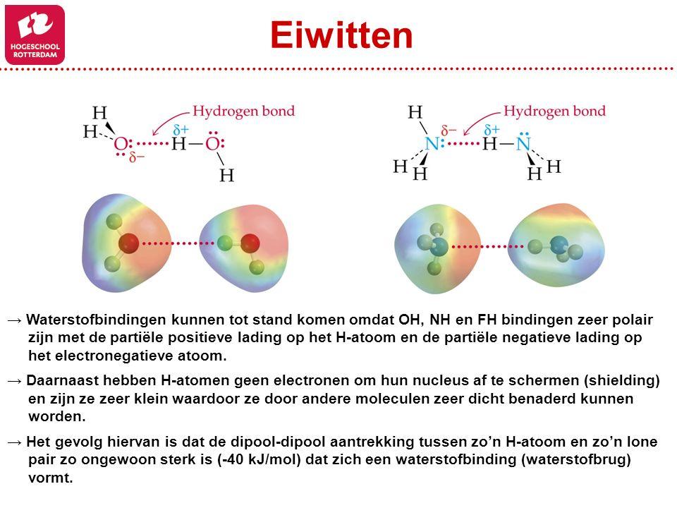 → Waterstofbindingen kunnen tot stand komen omdat OH, NH en FH bindingen zeer polair zijn met de partiële positieve lading op het H-atoom en de partië