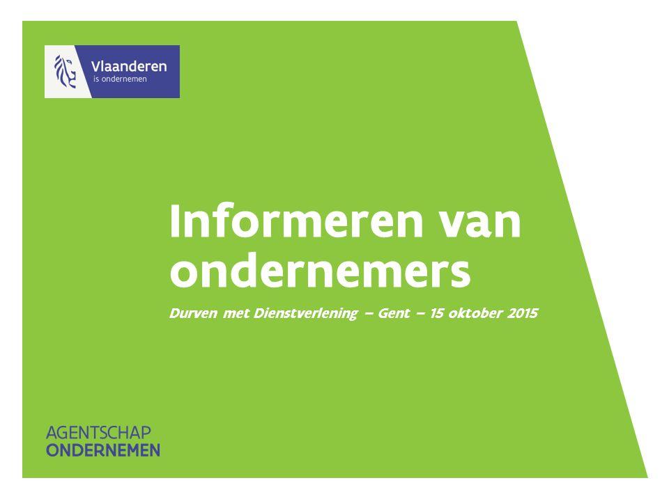 Informeren van ondernemers Durven met Dienstverlening – Gent – 15 oktober 2015