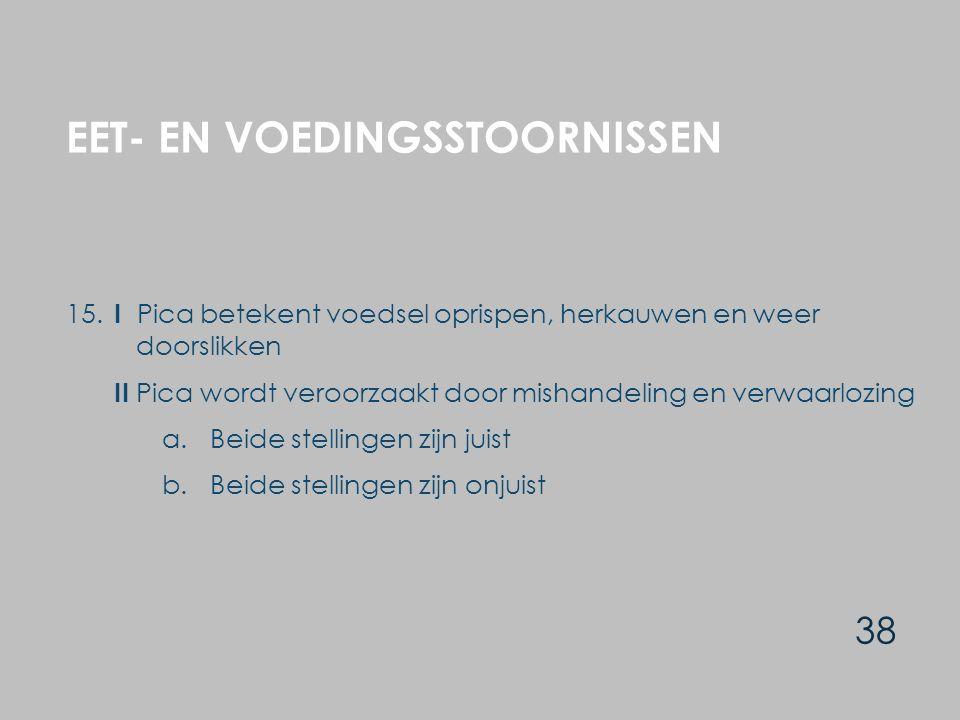 EET- EN VOEDINGSSTOORNISSEN 38 15.