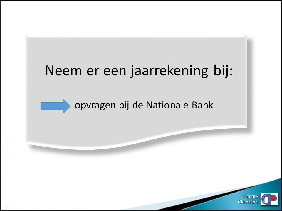Neem er een jaarrekening bij: opvragen bij de Nationale Bank