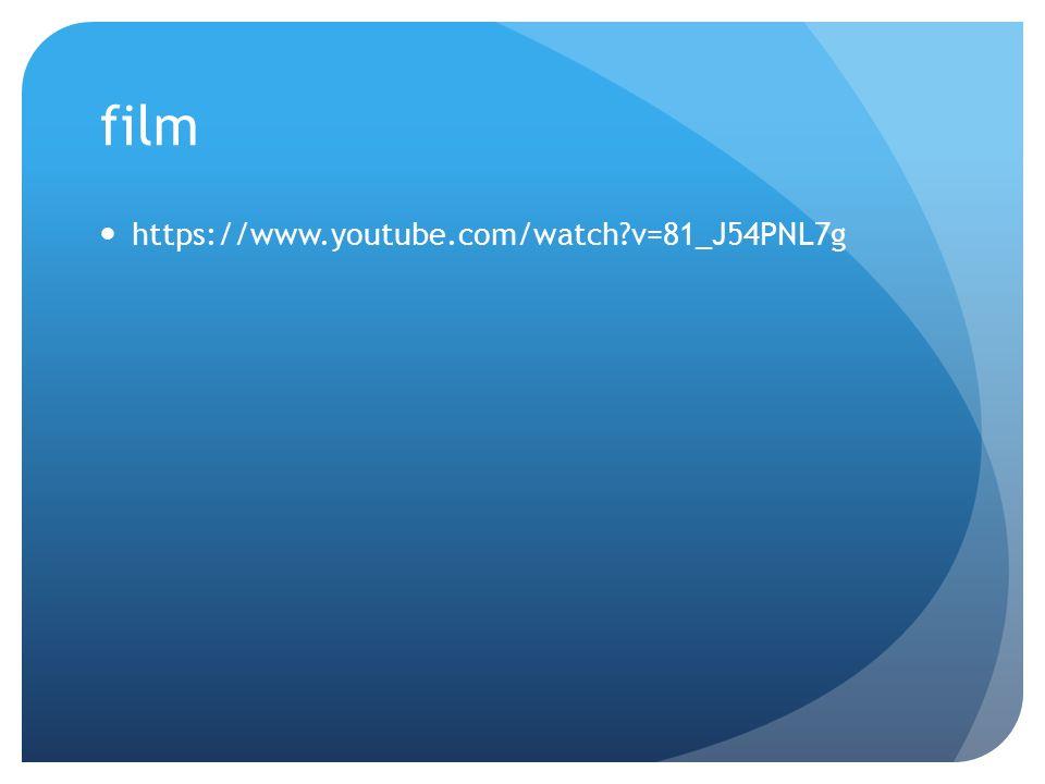 film https://www.youtube.com/watch?v=81_J54PNL7g