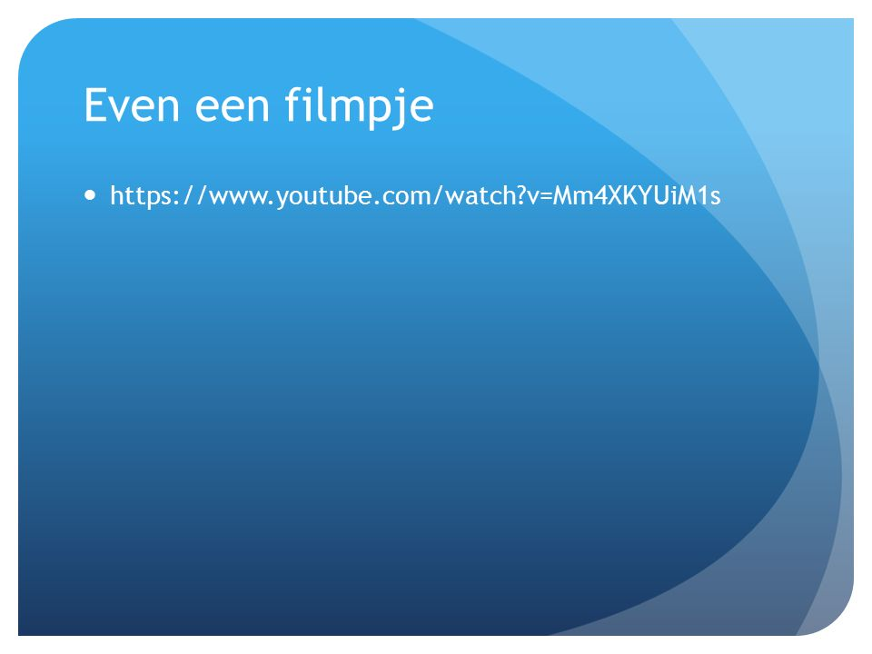 Even een filmpje https://www.youtube.com/watch?v=Mm4XKYUiM1s