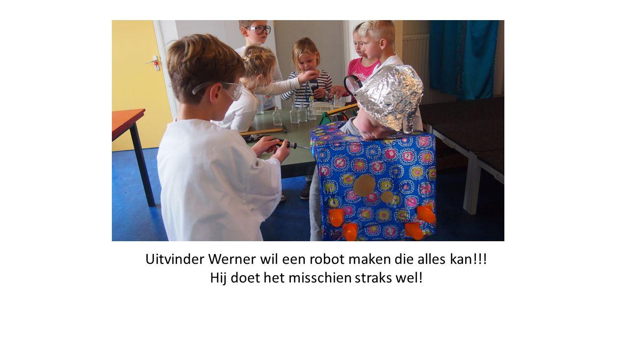 Uitvinder Werner wil een robot maken die alles kan!!! Hij doet het misschien straks wel!