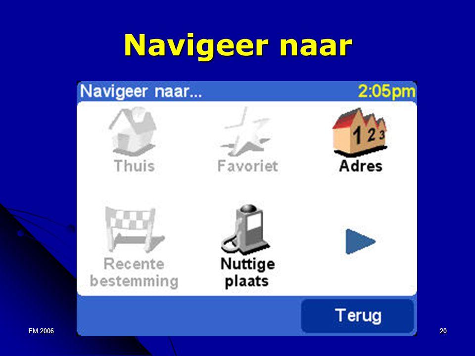 FM 200620 Navigeer naar