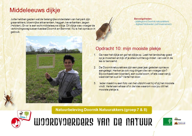 Onderzoek bomen Natuurbeleving Doornik Natuurakkers (groep 7 & 8) In de Doornik Natuurakkers staan behalve de struiken voor de heggen ook verschillende bomen.