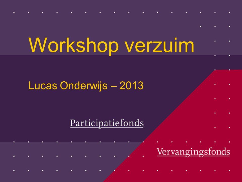 Workshop verzuim Lucas Onderwijs – 2013