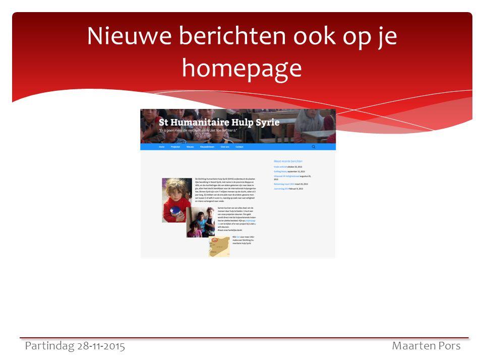 Nieuwe berichten ook op je homepage Partindag 28-11-2015 Maarten Pors