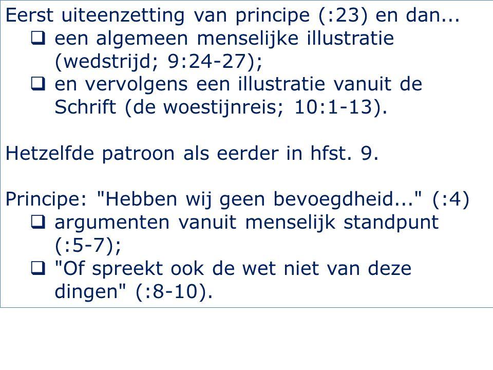 Eerst uiteenzetting van principe (:23) en dan...