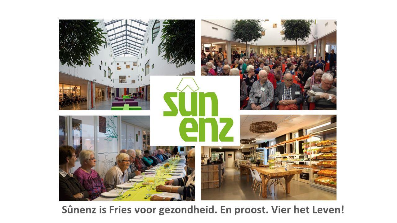 Sûnenz is Fries voor gezondheid. En proost. Vier het Leven!