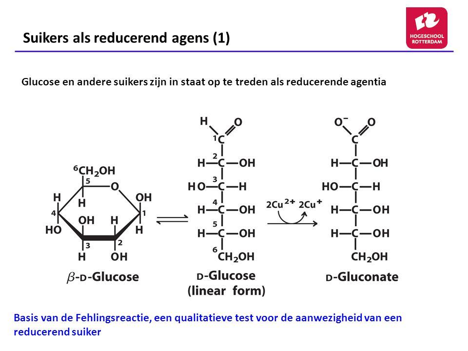 Suikers als reducerend agens (2) (Saccharose) Wel reducerend: Vrij anomeer C1 atoom van ß-D-Glucose (hemiacetaal) Niet reducerend: Beide anomere OH-groepen zijn onderdeel van de glycosidische band