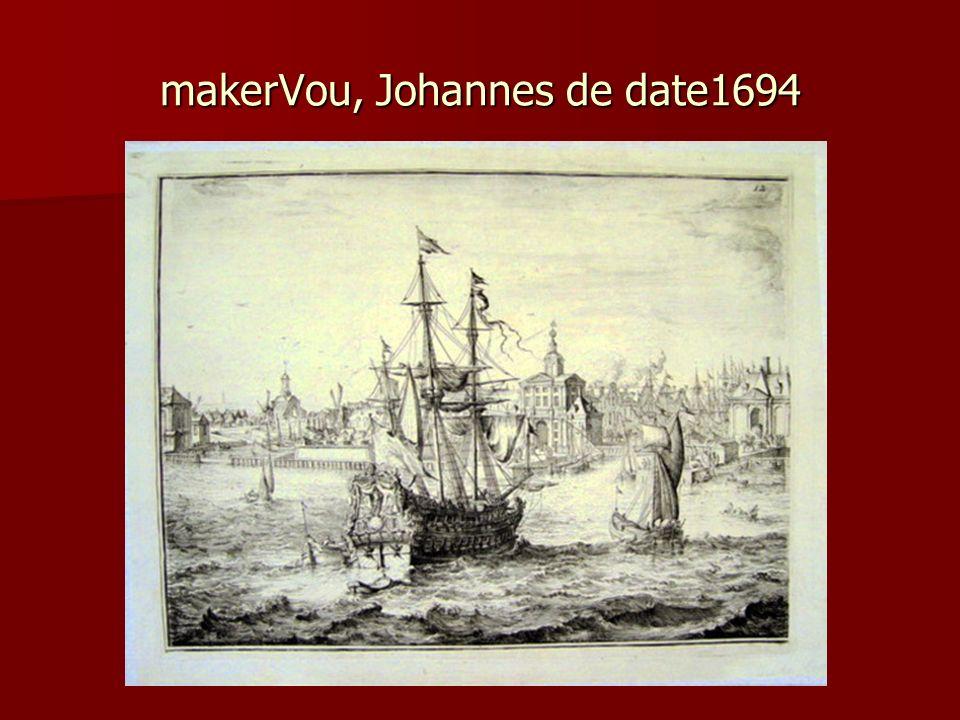makerVou, Johannes de date1694