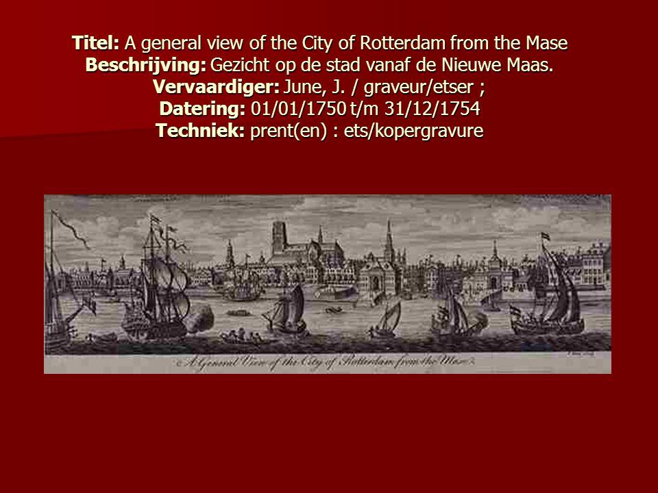 Titel: A general view of the City of Rotterdam from the Mase Beschrijving: Gezicht op de stad vanaf de Nieuwe Maas.