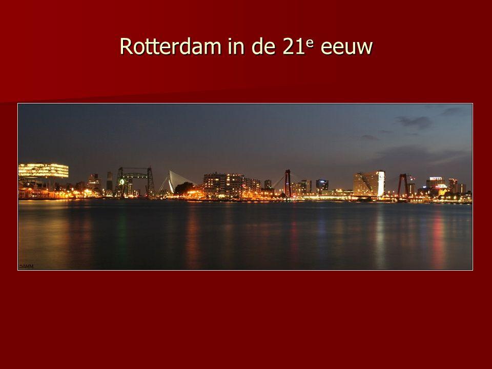 Rotterdam in de 21 e eeuw