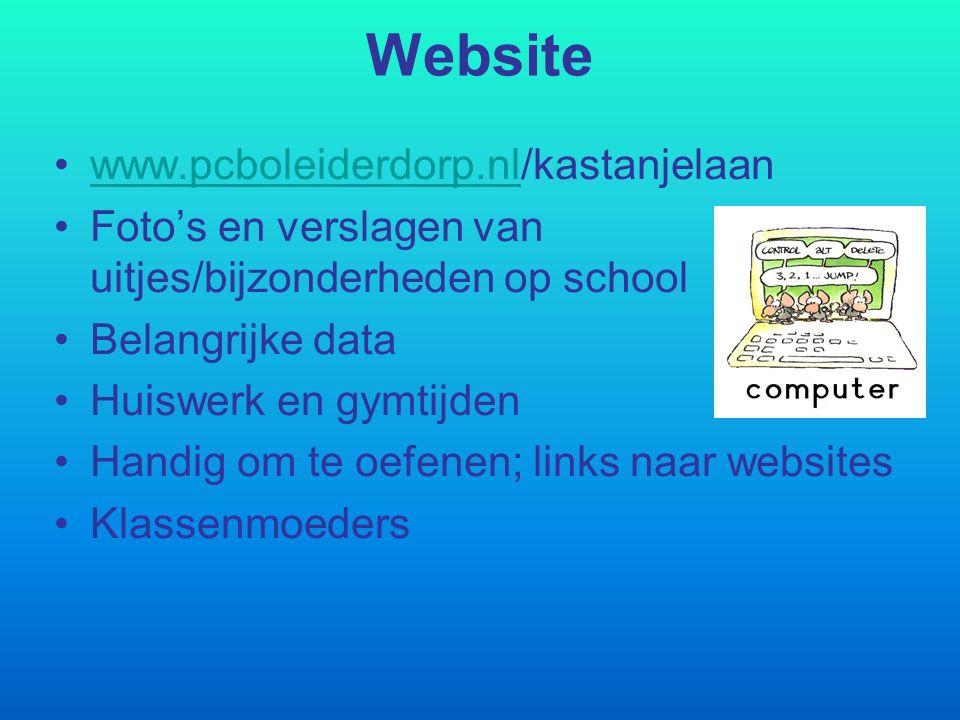 Website www.pcboleiderdorp.nl/kastanjelaanwww.pcboleiderdorp.nl Foto's en verslagen van uitjes/bijzonderheden op school Belangrijke data Huiswerk en g
