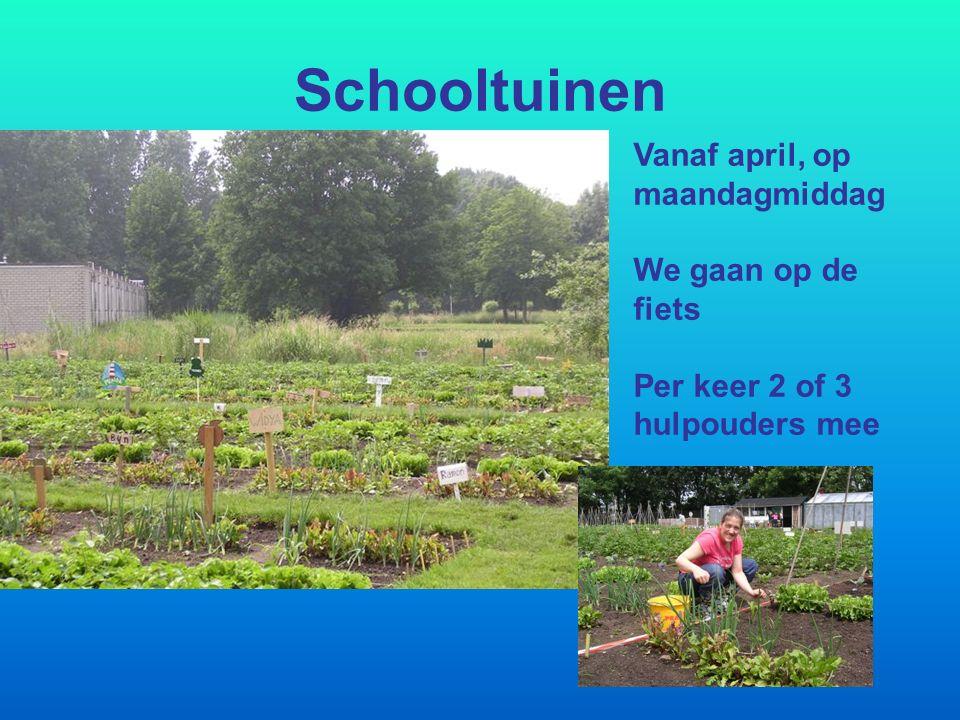 Schooltuinen Vanaf april, op maandagmiddag We gaan op de fiets Per keer 2 of 3 hulpouders mee