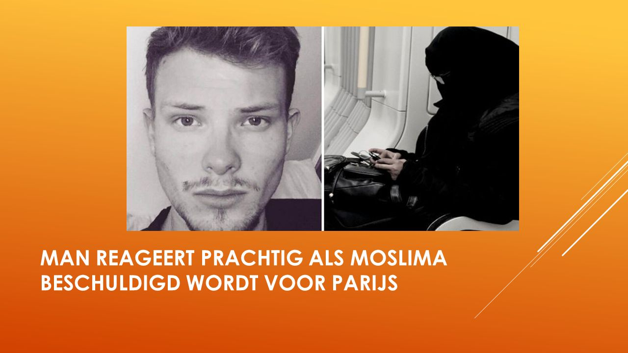 MAN REAGEERT PRACHTIG ALS MOSLIMA BESCHULDIGD WORDT VOOR PARIJS