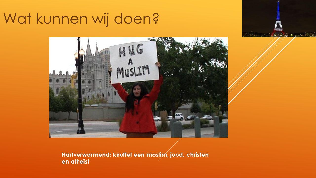 Wat kunnen wij doen? Hartverwarmend: knuffel een moslim, jood, christen en atheïst