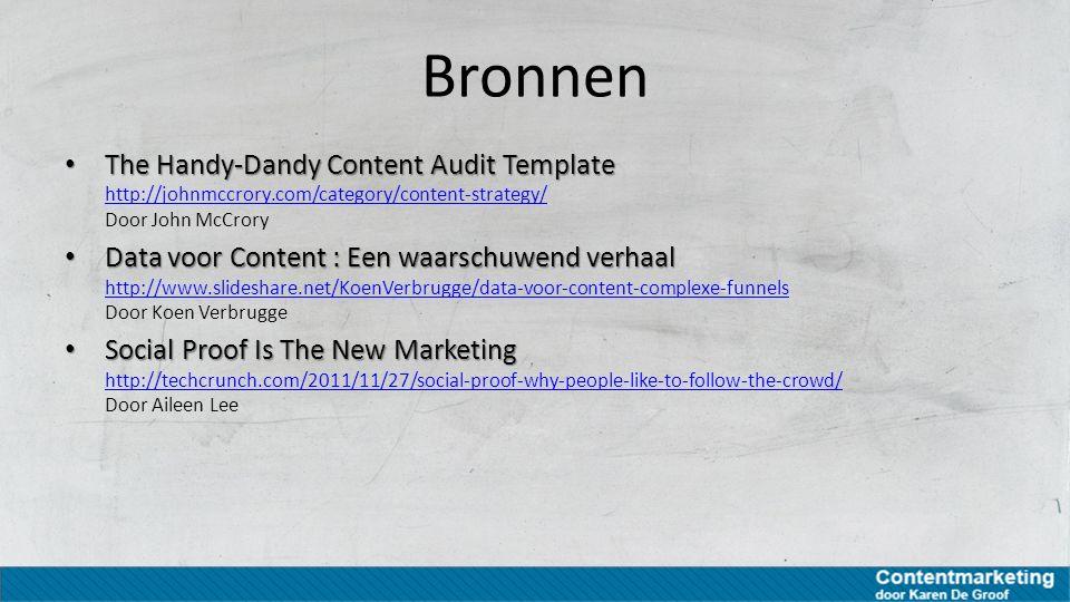 Bronnen The Handy-Dandy Content Audit Template The Handy-Dandy Content Audit Template http://johnmccrory.com/category/content-strategy/ Door John McCr