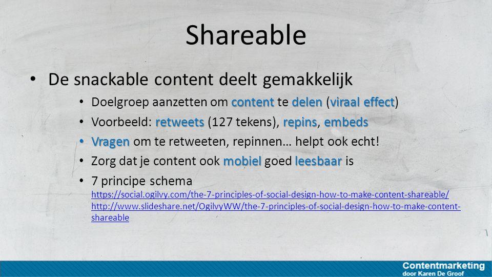 Shareable De snackable content deelt gemakkelijk content delenviraal effect Doelgroep aanzetten om content te delen (viraal effect) retweetsrepinsembe