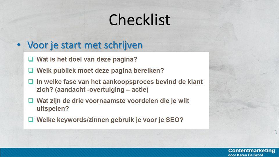 Checklist Voor je start met schrijven Voor je start met schrijven
