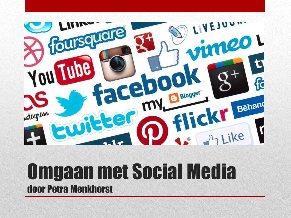 Omgaan met Social Media door Petra Menkhorst