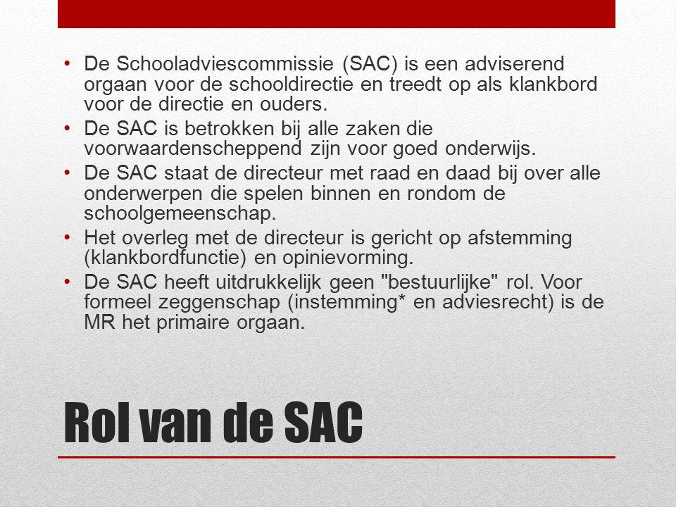 Rol van de SAC De Schooladviescommissie (SAC) is een adviserend orgaan voor de schooldirectie en treedt op als klankbord voor de directie en ouders.