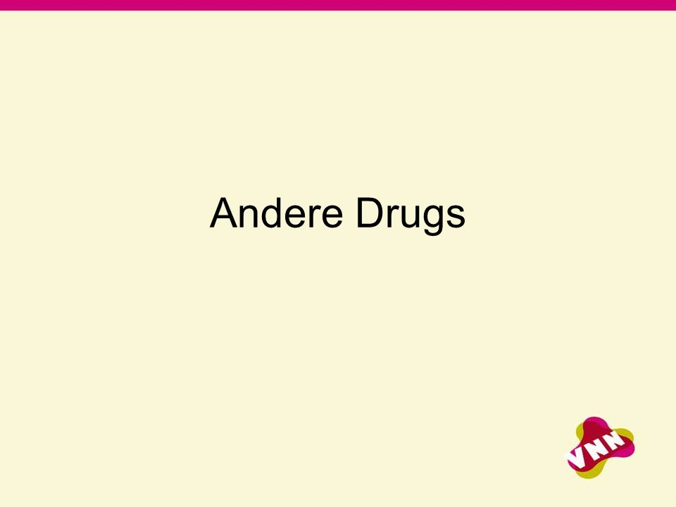 Andere Drugs
