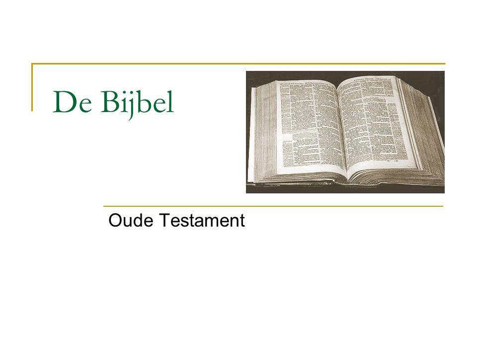 De Bijbel Oude Testament