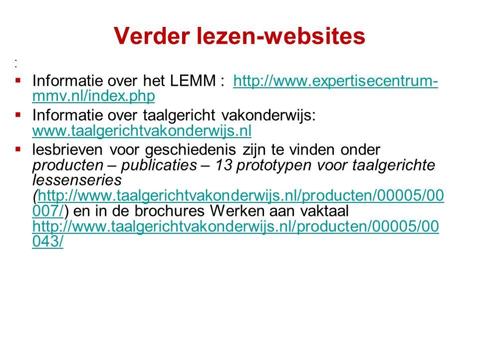 Verder lezen-websites :  Informatie over het LEMM : http://www.expertisecentrum- mmv.nl/index.phphttp://www.expertisecentrum- mmv.nl/index.php  Info