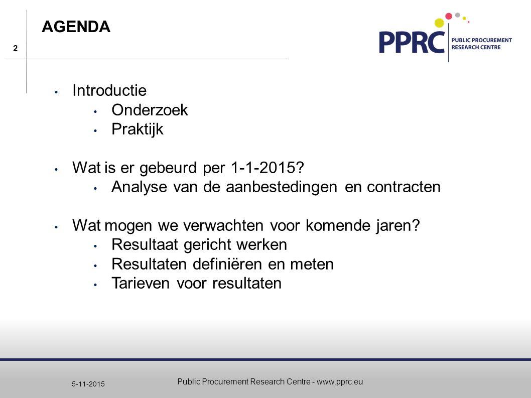2 5-11-2015 AGENDA Introductie Onderzoek Praktijk Wat is er gebeurd per 1-1-2015? Analyse van de aanbestedingen en contracten Wat mogen we verwachten