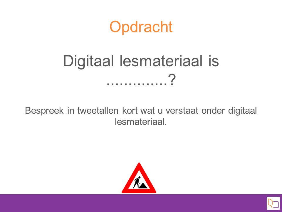 Ontwerpen van digitaal lesmateriaal Stap 2.