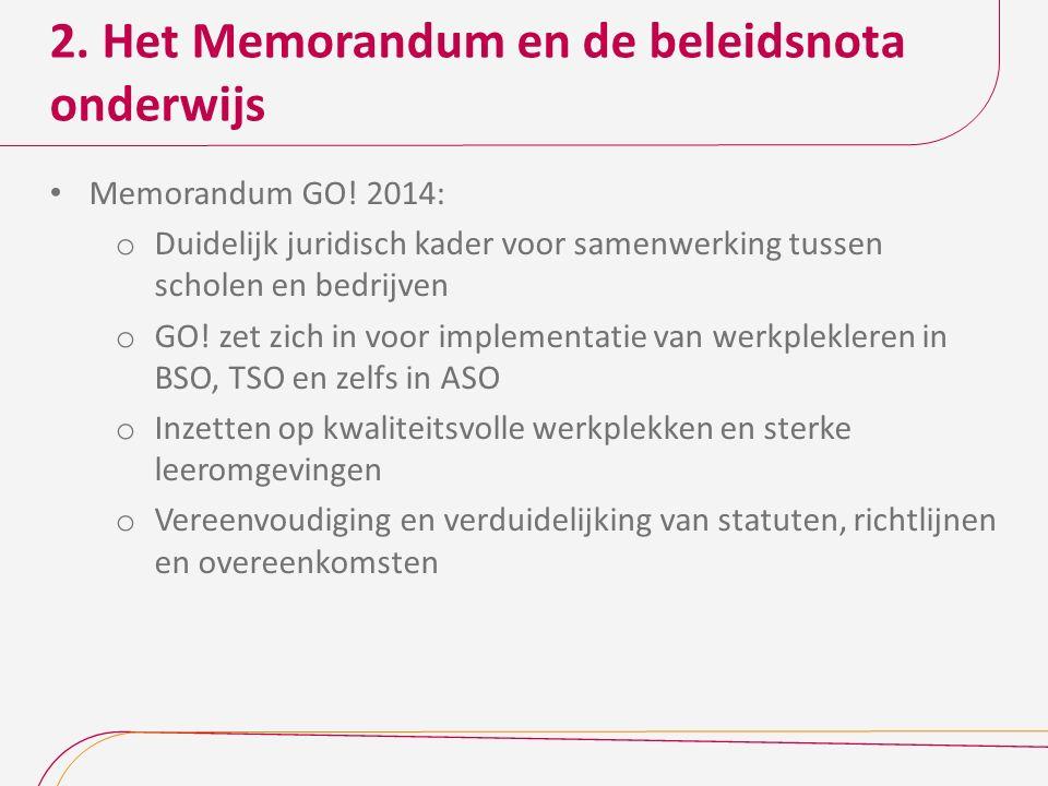 2. Het Memorandum en de beleidsnota onderwijs Memorandum GO.