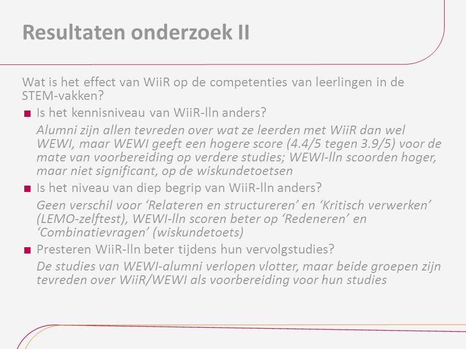 Resultaten onderzoek II Wat is het effect van WiiR op de competenties van leerlingen in de STEM-vakken.