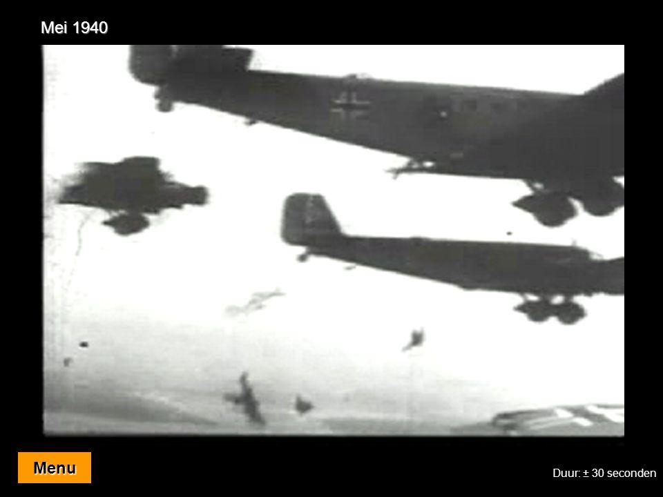 Mei 1940 Menu Duur: ± 30 seconden