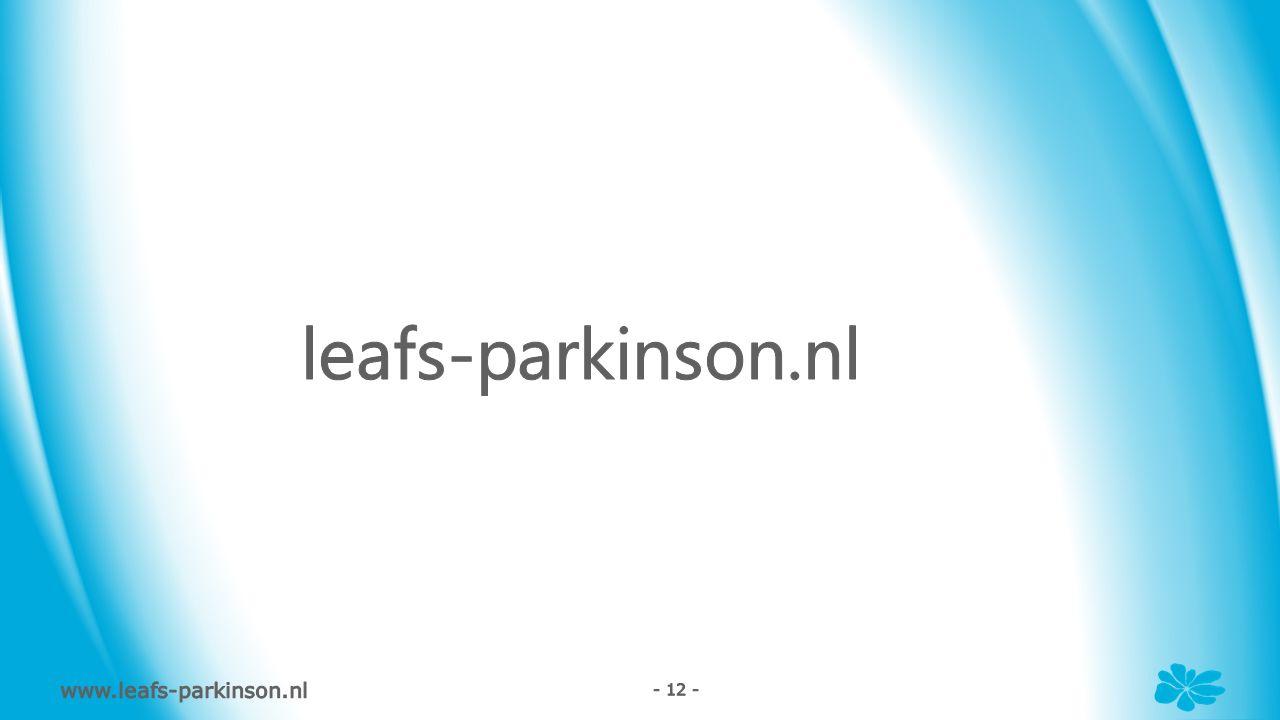 www.leafs-parkinson.nl - 12 -