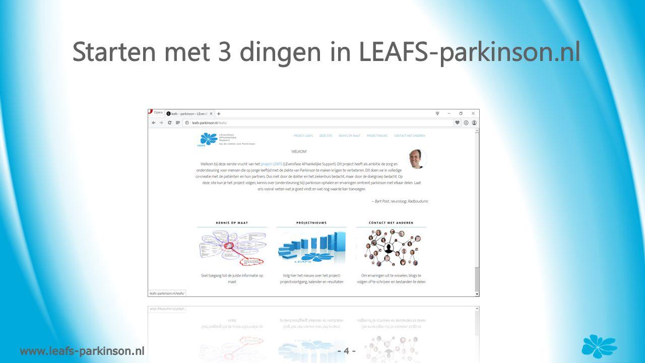 www.leafs-parkinson.nl - 5 -