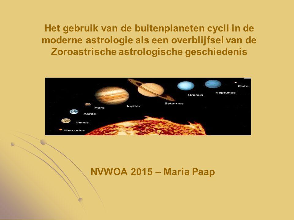 Het gebruik van de buitenplaneten cycli in de moderne astrologie als een overblijfsel van de Zoroastrische astrologische geschiedenis NVWOA 2015 – Mar