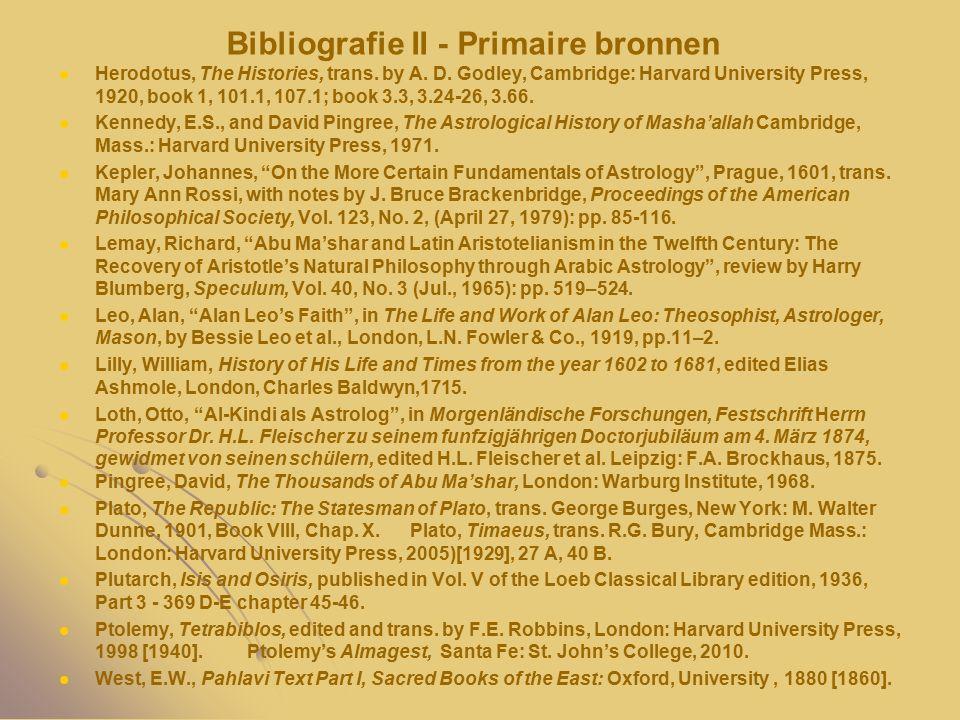 Bibliografie II - Primaire bronnen Herodotus, The Histories, trans. by A. D. Godley, Cambridge: Harvard University Press, 1920, book 1, 101.1, 107.1;