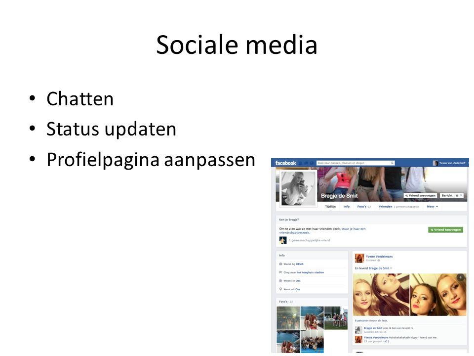Sociale media Chatten Status updaten Profielpagina aanpassen
