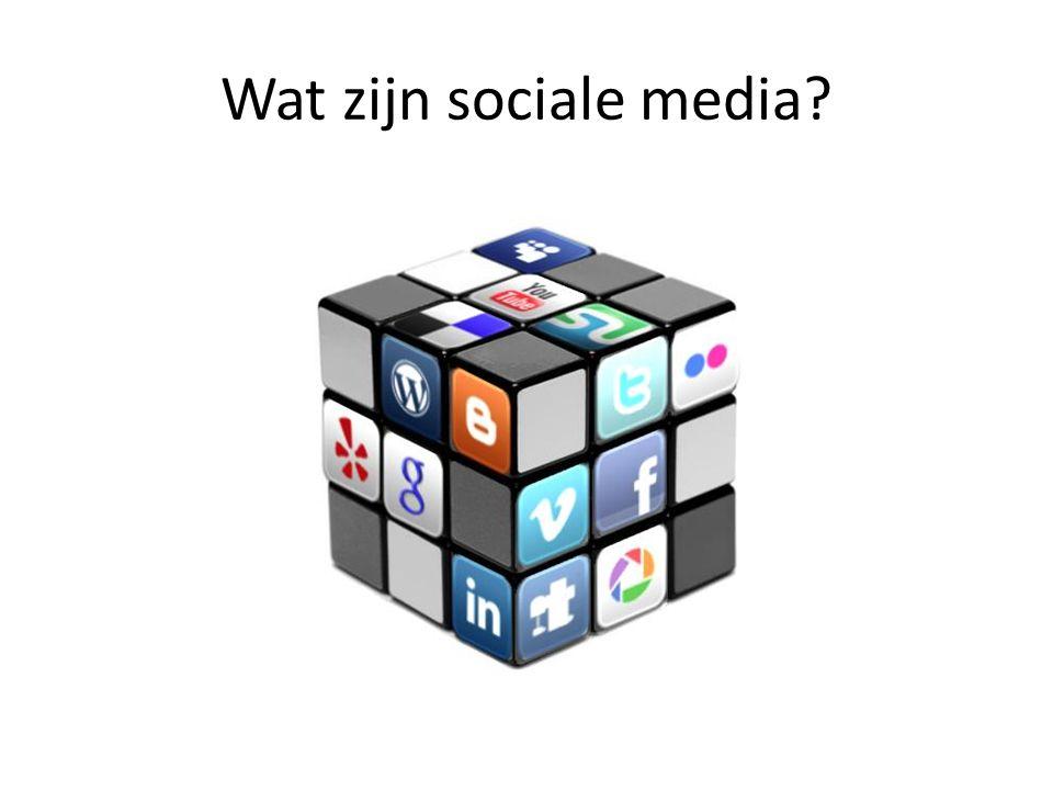 Wat zijn sociale media?