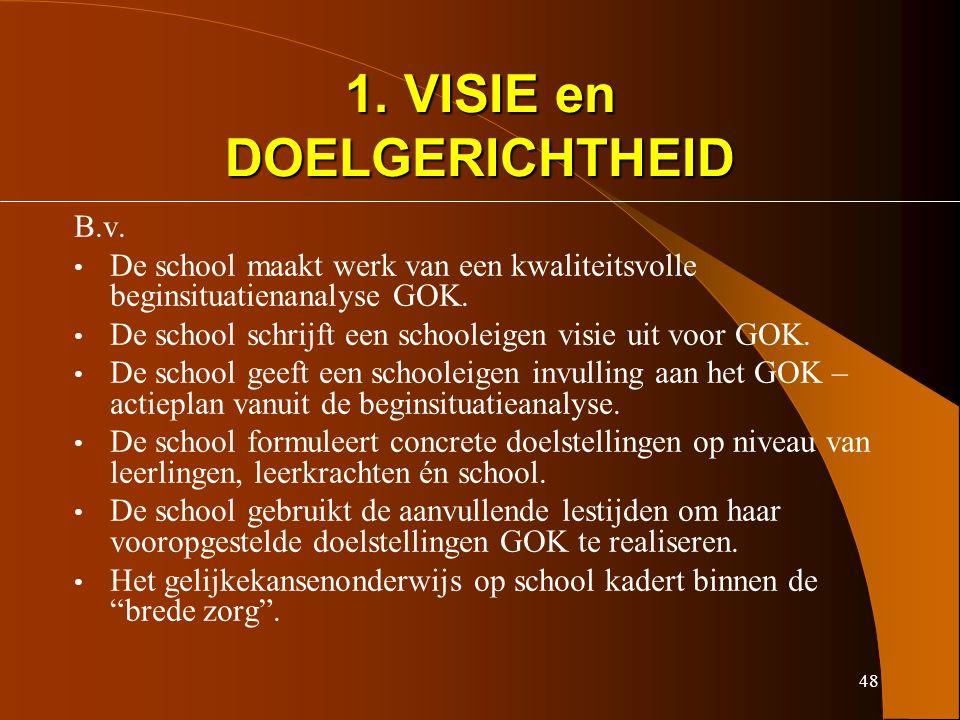 48 1. VISIE en DOELGERICHTHEID B.v.
