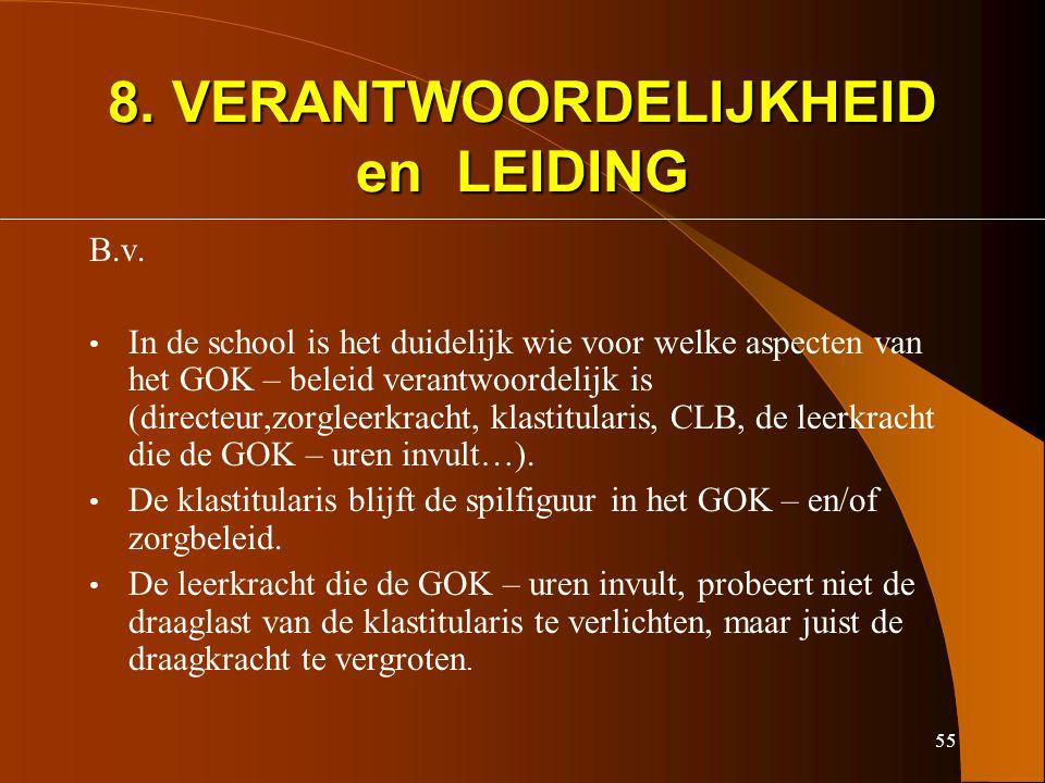 55 8. VERANTWOORDELIJKHEID en LEIDING B.v.