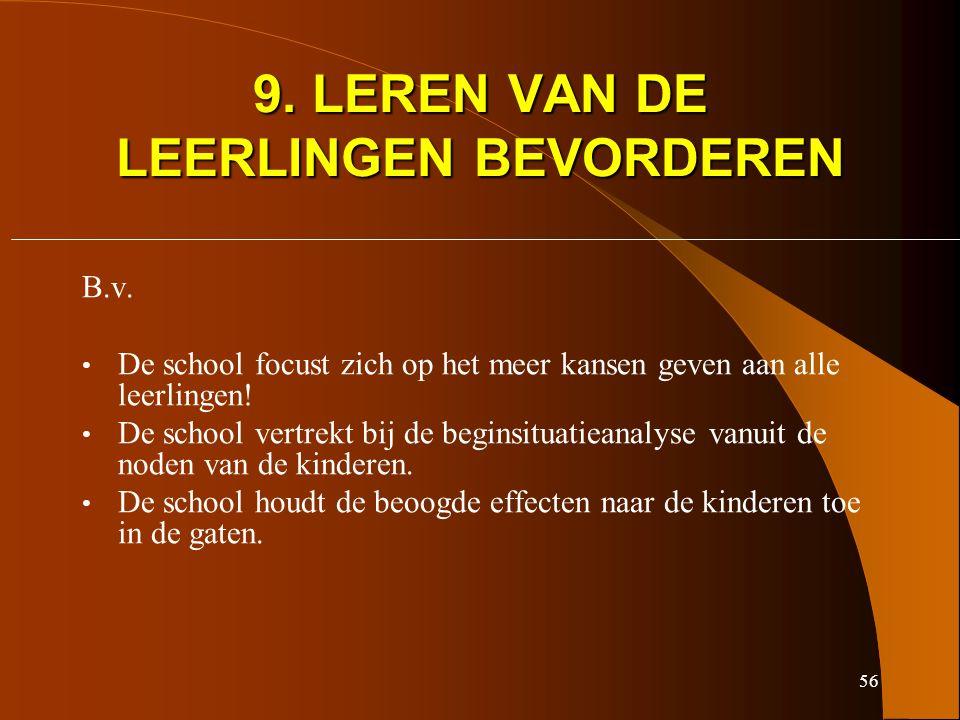 56 9. LEREN VAN DE LEERLINGEN BEVORDEREN B.v.